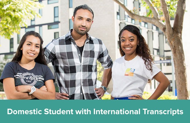Domestic Student with International Transcripts